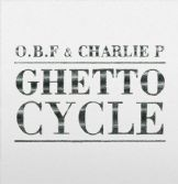 OBF & Charlie P - Ghetto Cycle (Dubquake) 2xLP